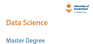 MSc Data Science - University of Sunderland in Hong Kong UOSHK